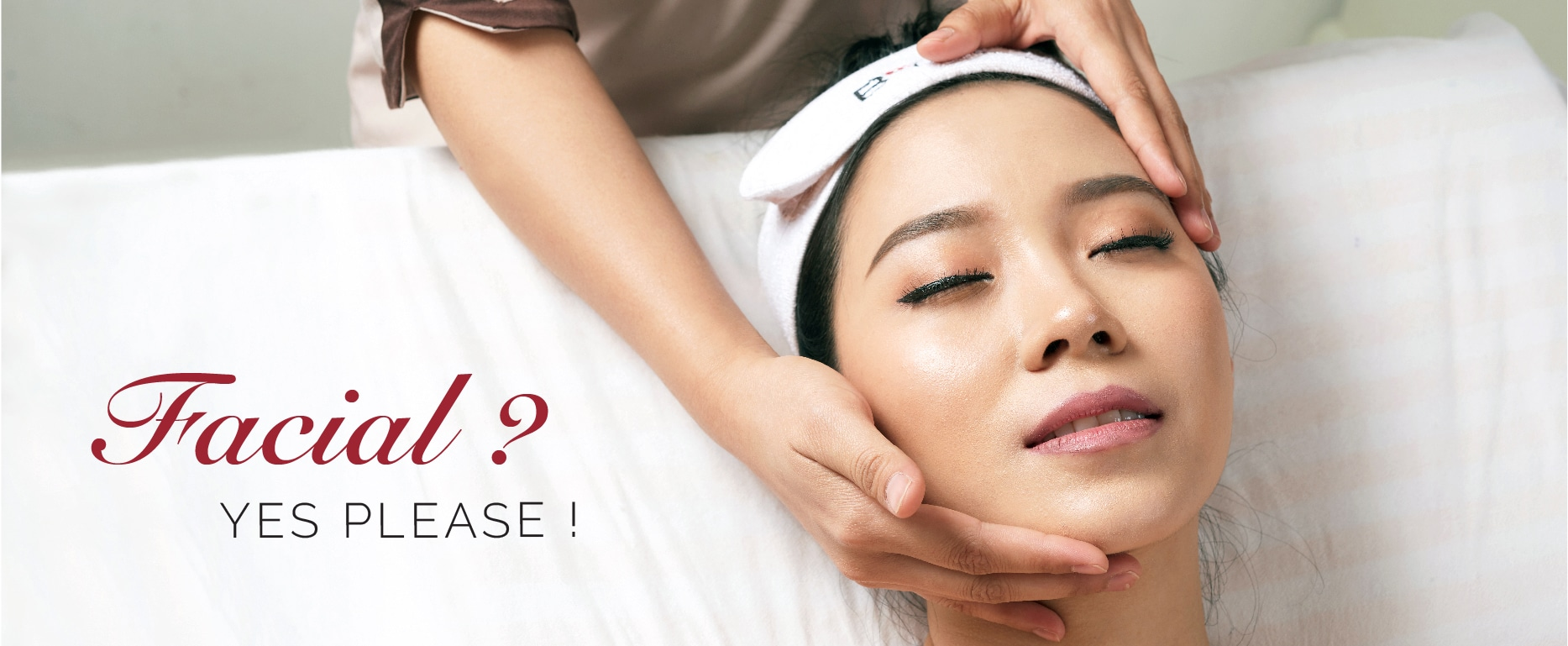 Facial? Yes Please
