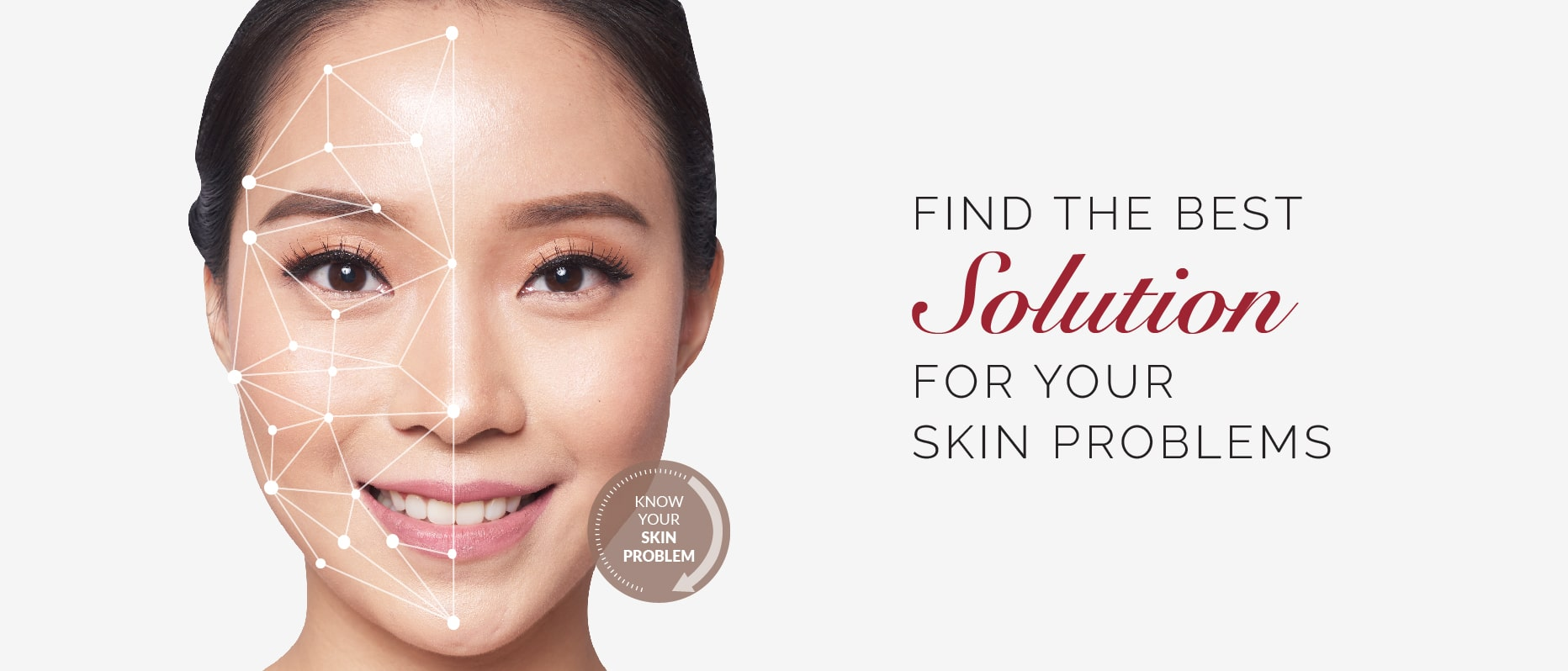 Find the best Solution for your skin problems